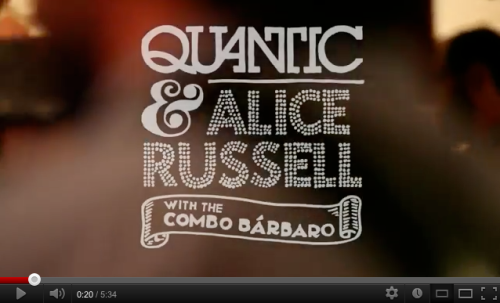 Quantic and Alice Russell music fun